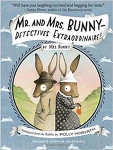 Mr. and Mrs. Bunny—Detectives Extraordinaire